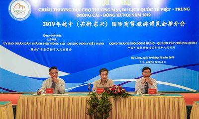Hội chợ thương mại quốc tế Việt – Trung (Móng Cái – Đông Hưng) 2019