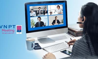 VNPT ưu đãi dịch vụ Họp từ xa giúp doanh nghiệp chống dịch nCoV