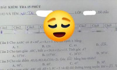 Làm bài kiểm tra sau thời gian dài nghỉ dịch, nữ sinh khiến dân mạng cười ngất khi nhìn đáp án