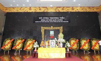 Cử hành trọng thể Lễ truy điệu và an táng đồng chí Trần Quốc Hương