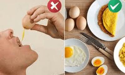 Ăn trứng gà kiểu này chẳng khác nào tự hại mình, biết để tránh ngay còn kịp