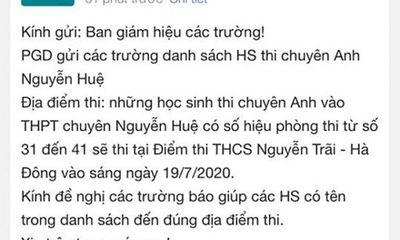 Sở GD&ĐT Hà Nội thông tin về vụ thí sinh thi vào lớp 10 nhận thông báo đổi địa điểm thi lúc nửa đêm