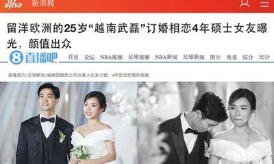 Báo Trung đưa tin về đám cưới Công Phượng - Viên Minh, khen ngợi nhan sắc cô dâu