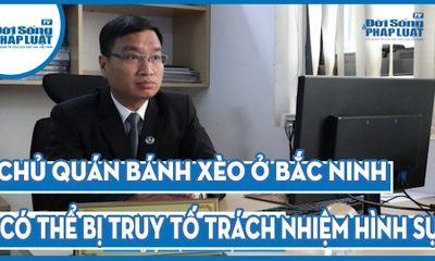 Góc nhìn Luật gia - Vụ hành hung cháu bé 14 tuổi tại Bắc Ninh: Chủ quán phải đối diện với mức án nào?