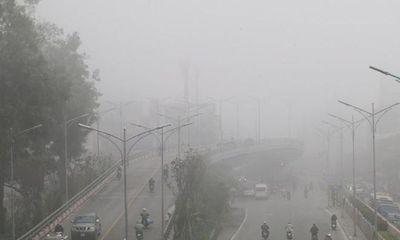 Dự báo thời tiết mới nhất hôm nay 31/1: Hà Nội nhiều sương mù