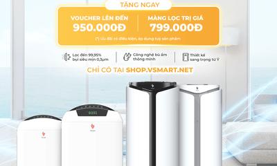 VinSmart mở bán máy lọc không khí và Giải pháp nhà thông minh độc quyền trên Vsmart online