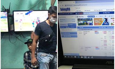 Triệt phá ổ cá độ bóng đá cả chục tỷ đồng tại Thừa Thiên-Huế: Ai là người cầm đầu?