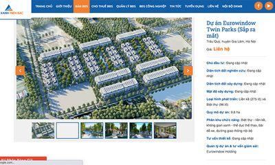 """Đất xanh Miền Bắc """"bán lúa non"""" tại dự án Twin Parks Gia Lâm?"""