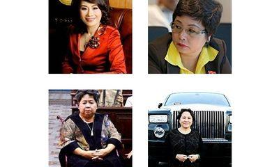 Những nữ đại gia Việt sở hữu khối tài sản khủng đáng ngưỡng mộ, cuối đời
