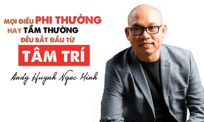 Xã hội - Andy Huỳnh Ngọc Minh - chuyên gia đào tạo hàng đầu về gắn kết đội nhóm