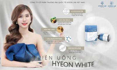 Viên uống Hyeon White - Bí quyết nuôi dưỡng làn da trắng hồng và cải thiện nội tiết tố hiệu quả