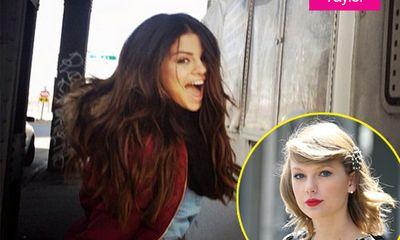 Selena Gomez chê Taylor Swift