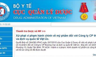 Phạt 60 triệu, đình chỉ lưu hành 2 sản phẩm của công ty Việt Úc