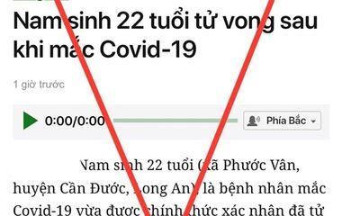 Bác thông tin nam sinh 22 tuổi quê Long An mắc COVID-19 tử vong