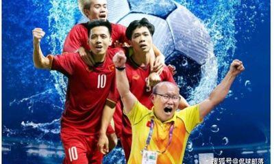 Báo Trung Quốc nhận định bất ngờ về đội tuyển bóng đá Việt Nam