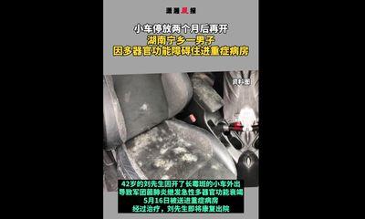 Tin tức đời sống ngày 5/6: Người đàn ông bị suy đa tạng sau khi đi chiếc xe mốc meo