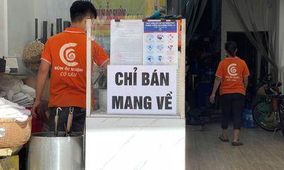 Hà Nội: Cho phép mở một số cơ sở kinh doanh, quán ăn được bán mang về tại các địa bàn an toàn