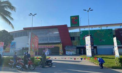 Cách ly siêu thị Big C Đồng Nai trong 21 ngày vì ca mắc Covid-19 từng đến mua sắm