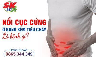Bụng nổi cục cứng kèm tiêu chảy là bệnh gì?