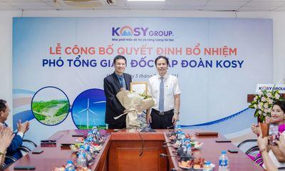 Tập đoàn Kosy bổ nhiệm thêm ba Phó Tổng Giám đốc phụ trách một số lĩnh vực hoạt động