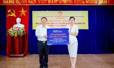 """Tập đoàn Kosy tài trợ 3 tỷ đồng cho chương trình """"Sóng và máy tính cho em"""" tỉnh Lào Cai"""