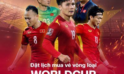 VinID mở bán vé hai trận đấu của tuyển Việt Nam tại vòng loại World Cup 2022