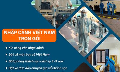 Doanh nghiệp đưa chuyên gia nước ngoài nhập cảnh Việt Nam cần làm gì?