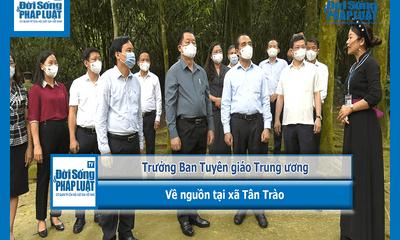 Video - Trưởng Ban Tuyên giáo Trung ương về nguồn tại xã Tân Trào