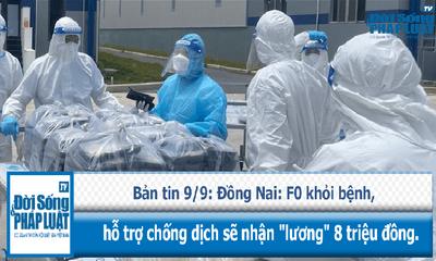 Đồng Nai: F0 khỏi bệnh hỗ trợ chống dịch sẽ nhận