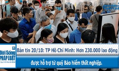 TP Hồ Chí Minh: Hơn 230.000 lao động được hỗ trợ từ quỹ Bảo hiểm thất nghiệp