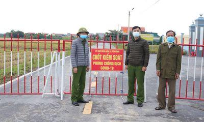 Nam Định: Thực hiện biện pháp cấp bách, kiểm soát ổ dịch với 20 ca F0 trong cộng đồng