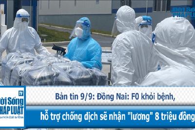 Văn - Xã - Đồng Nai: F0 khỏi bệnh hỗ trợ chống dịch sẽ nhận