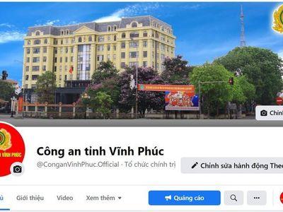 Xác định được nghi can đổi tên Fanpage Công an tỉnh Vĩnh Phúc