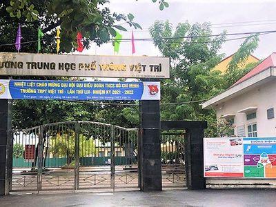 Hơn 150 giáo viên và học sinh nhiễm COVID-19, Phú Thọ đóng cửa nhiều trường học