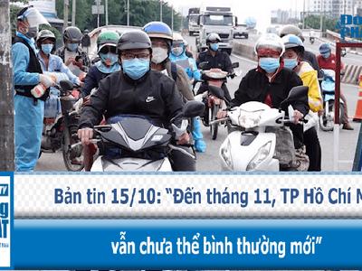 Đến tháng 11, TP Hồ Chí Minh vẫn chưa thể bình thường mới